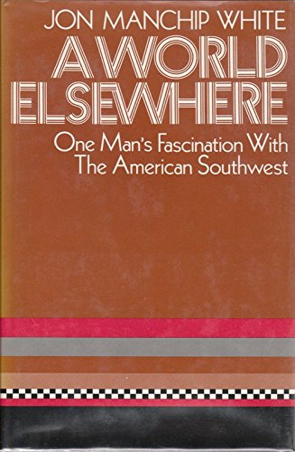 A World Elsewhere: One Man's Fascination With the American Southwest