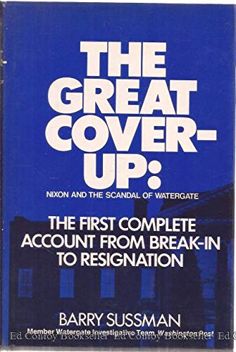 9780690007299: The Great Cover-up: Nixon and the scandal of Watergate