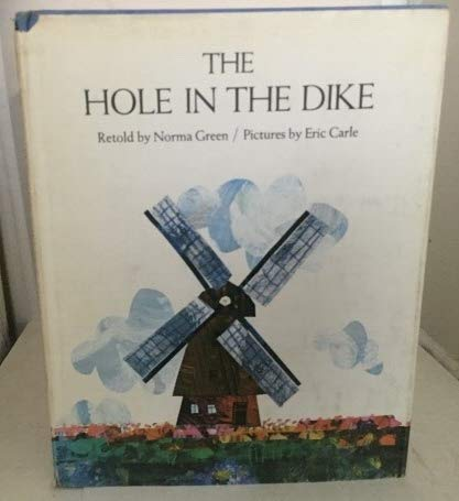 9780690007343: The hole in the dike