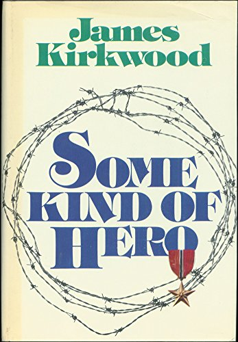 9780690007572: Some Kind of Hero: A Novel