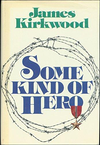 9780690007572: Some Kind of Hero: A Novel