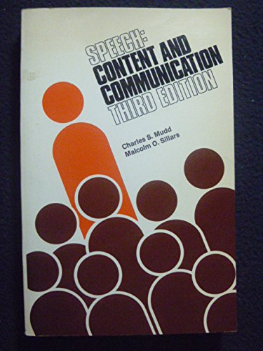 9780690007664: Speech: Content and Communication