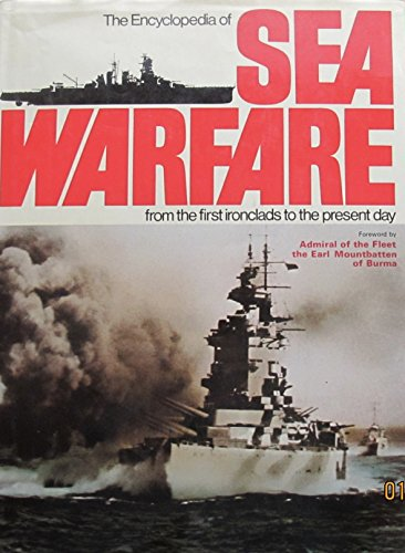 9780690007695: The Encyclopedia of Sea Warfare from the First Ironclads to the Present Day