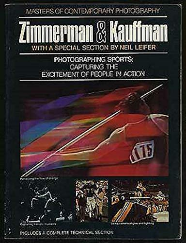 9780690007862: Photographing sports, John Zimmerman, Mark Kauffman and Neil Leifer (Masters of contemporary photography)