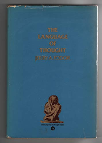 9780690008029: The Language of Thought (The Language & Thought Series, Volume 1)