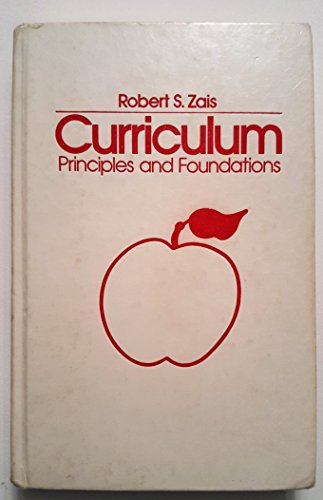 9780690008579: Curriculum: Principles and Foundations