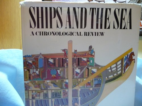 9780690009682: Ships and the sea: A chronological review