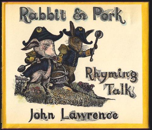 9780690009736: Rabbit & pork rhyming talk