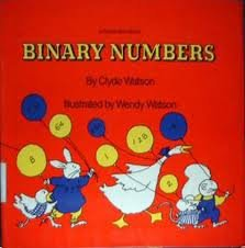 Binary Numbers (Young Math Books): Clyde Watson