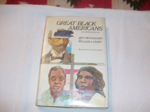 9780690009941: Great Black Americans = Formerly Titled Great American Negroes