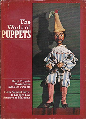 The World of Puppets: Hand puppets, marionettes,: Simmen, Rene