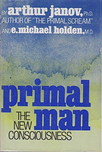9780690010152: Primal Man: The New Consciousness