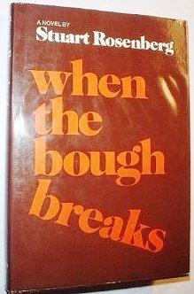 9780690010275: When the bough breaks