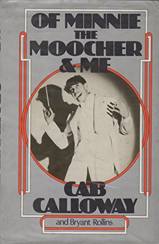 Of Minnie the Moocher & Me