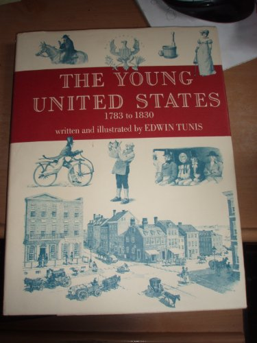 The Young United States: 1783 to 1830.