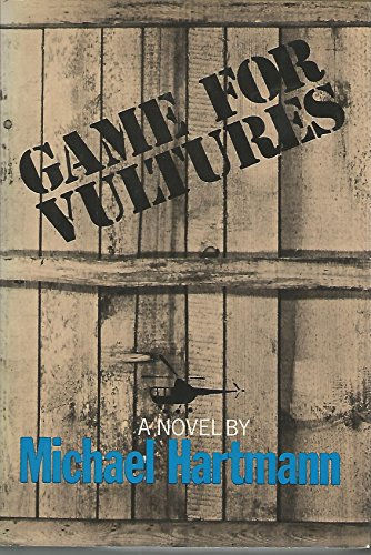 9780690010725: Title: Game for Vultures
