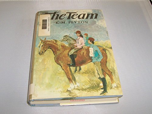 9780690010831: The Team (Horse Story for Teens)