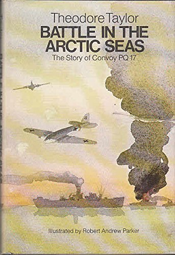 9780690010848: Battle in the Arctic Seas: The Story of Convoy Pq 17