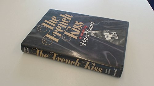 The French Kiss: A Novel: Israel, Peter