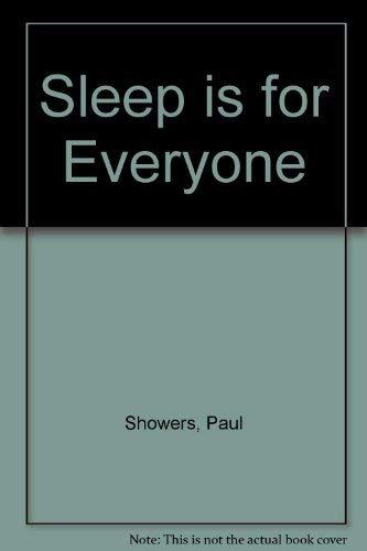 9780690011180: Sleep is for Everyone