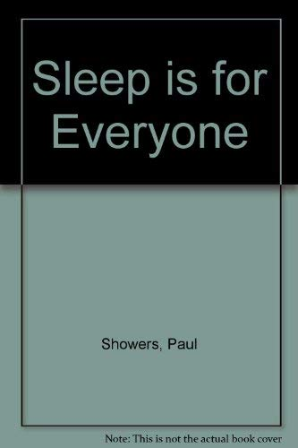 9780690011180: Sleep is for Everyone