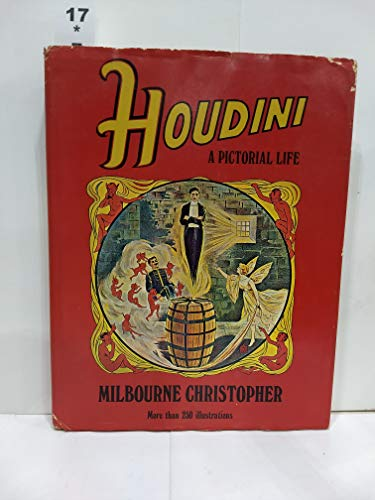 Houdini: A Pictorial Life