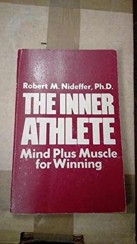 9780690011784: The Inner Athlete: Mind Plus Muscle for Winning