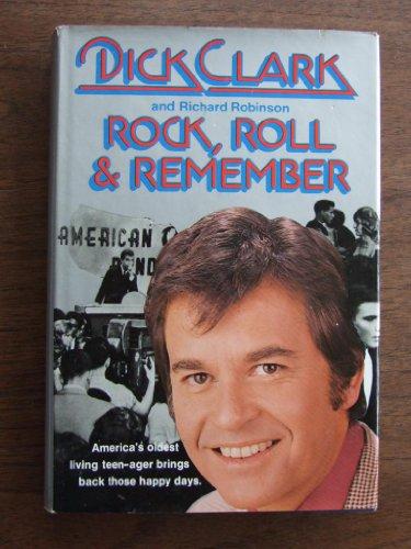 Rock, Roll & Remember: Clark, Dick;Robinson, Richard