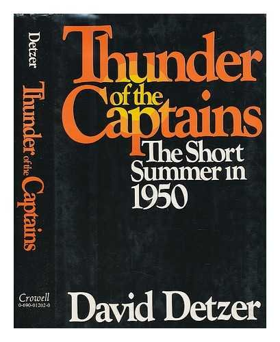 Thunder of the Captains: The Short Summer in 1950