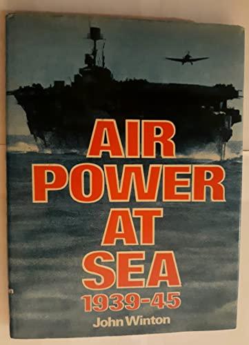 9780690012224: Air Power at Sea 1939-45