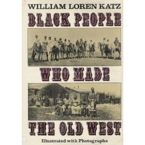 9780690012538: Black people who made the Old West