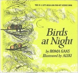 9780690012576: Birds at night (Let's-read-and-find-out science book)