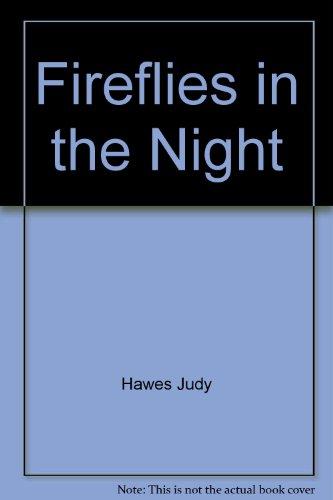 9780690012590: Fireflies in the Night