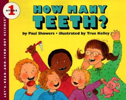 9780690012606: How Many Teeth? (Let's Read-And-Find-Out Science)
