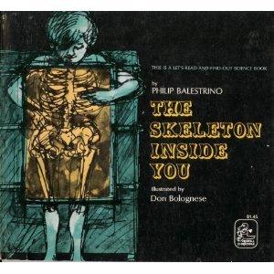 9780690012637: The Skeleton Inside You