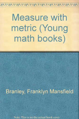 9780690012651: Measure with metric (Young math books)