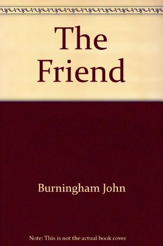 9780690012736: The friend