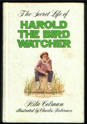 The Secret Life of Harold the Bird Watcher