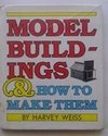 9780690013412: Model Buildings and How to Make Them