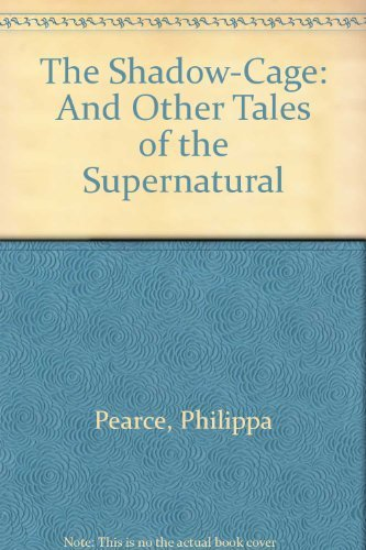 9780690013962: The Shadow-Cage: And Other Tales of the Supernatural