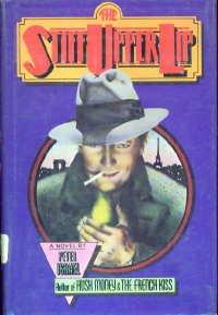 9780690014129: The Stiff Upper Lip: A novel