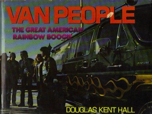 9780690014181: Van people: The great American rainbow boogie