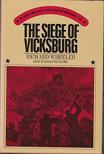The Siege of Vicksburg: Wheeler, Richard