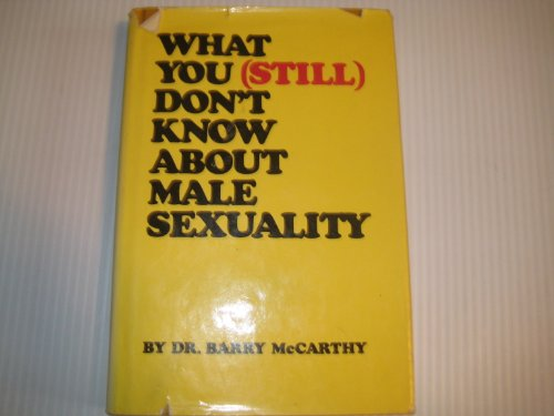 What you still don't know about male sexuality: Barry W McCarthy