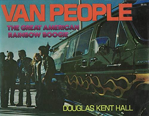 9780690014525: Van people: The great American rainbow boogie