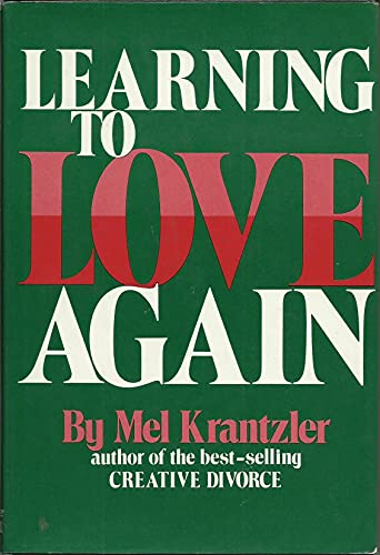9780690014563: Learning to Love Again