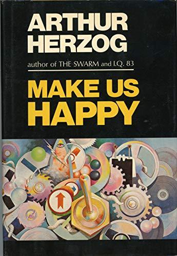 9780690014600: Make Us Happy / by Arthur Herzog