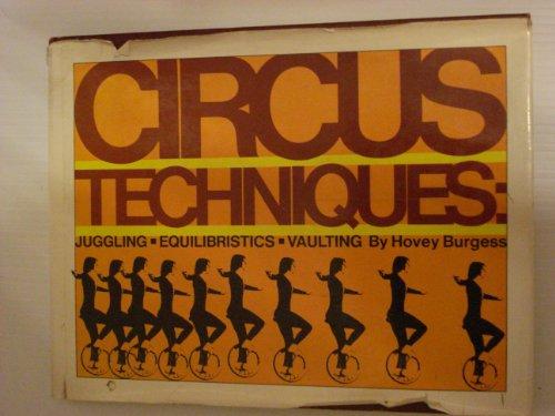9780690014631: Circus techniques