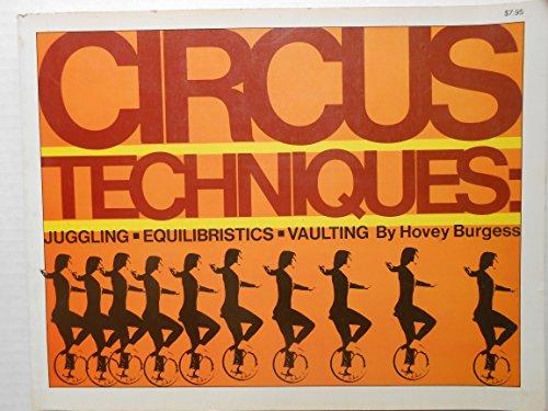 9780690014648: Circus Techniques: Juggling, Equilibristics, Vaulting