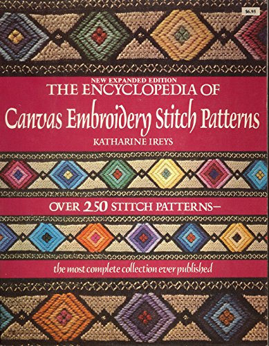 The Encyclopedia of Canvas Embroidery Stitch Patterns: Katharine Ireys